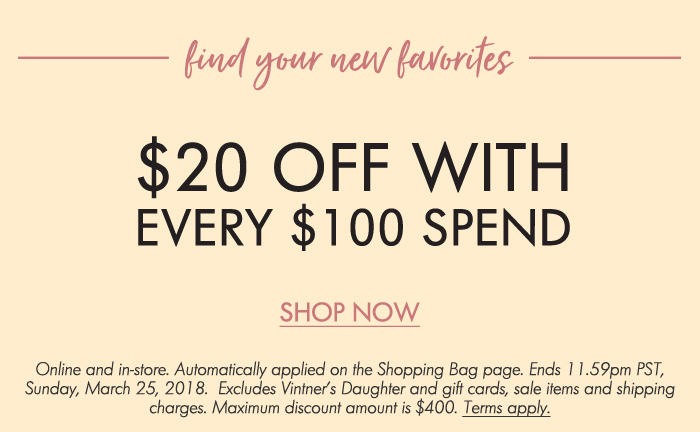 $20 off with every $100 spend