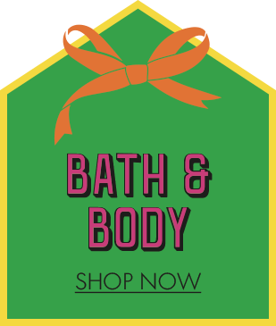 Bath and Body, Click and Shop now